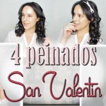 Peinados para San Valentín con Babyliss Curl Secret Valentine´s Day Hairstyle Silvia Quirós SQ Beauty