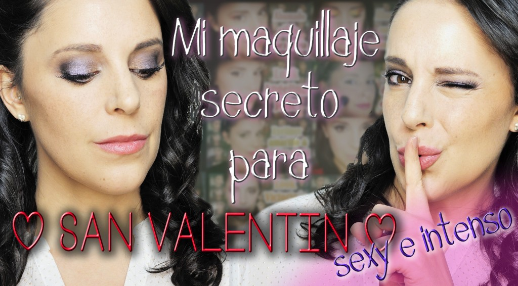 Maquillaje sexy e intenso para San Valentín  intense and sexy valentine´s day makeup Silvia Quirós