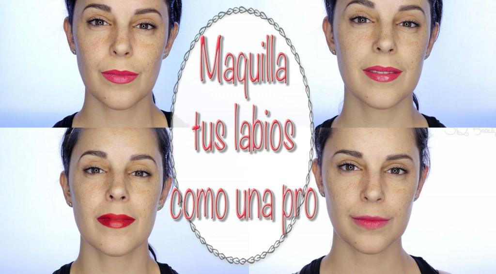 Tutorial Maquilla tus labios como una pro