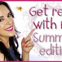 Get ready with me Summer Edition tutorial