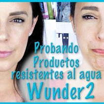 Probando productos Wunderbrow y Coverproof de Wunder2