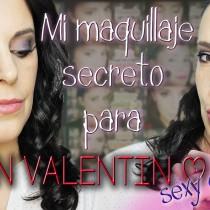 Maquillaje sexy e intenso para San Valentín  intense and sexy valentine´s day makeup Silvia Quirós