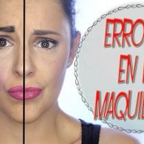 Tutorial errores comunes en el maquillaje y como evitarlos