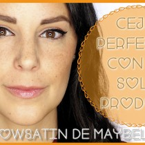 Cejas perfectas con un solo producto Brow Satin de Maybelline N.Y.